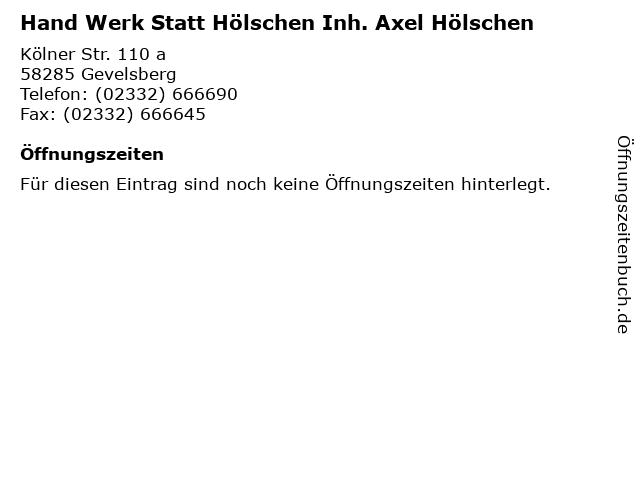 Hand Werk Statt Hölschen Inh. Axel Hölschen in Gevelsberg: Adresse und Öffnungszeiten