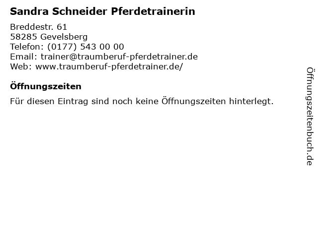 Sandra Schneider Pferdetrainerin in Gevelsberg: Adresse und Öffnungszeiten