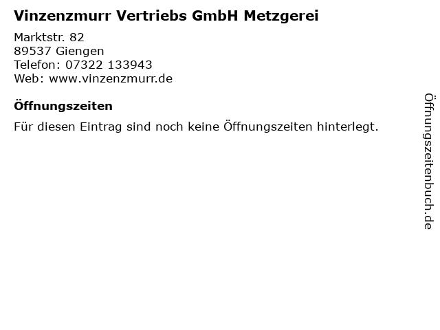 Vinzenzmurr Vertriebs GmbH Metzgerei in Giengen: Adresse und Öffnungszeiten