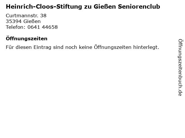 Heinrich-Cloos-Stiftung zu Gießen Seniorenclub in Gießen: Adresse und Öffnungszeiten