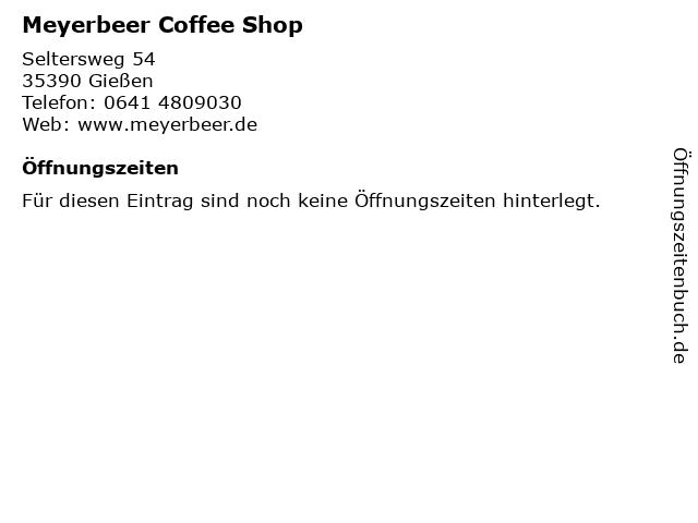 Meyerbeer Coffee Shop in Gießen: Adresse und Öffnungszeiten