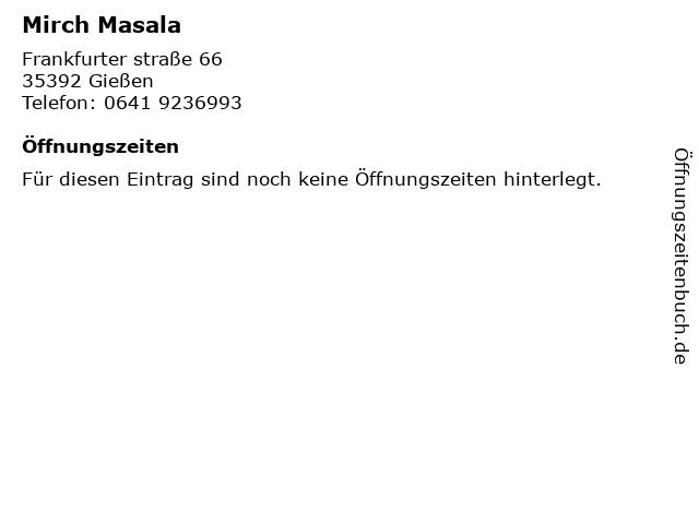 Mirch Masala Indisches Restaurant in Gießen: Adresse und Öffnungszeiten