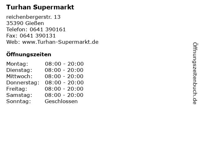 Turhan Supermarkt in Gießen: Adresse und Öffnungszeiten