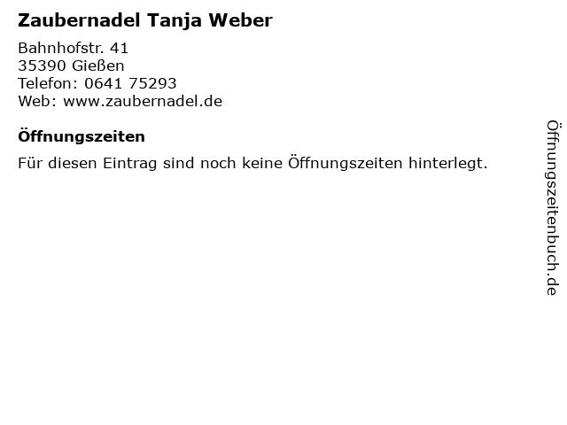 Zaubernadel Tanja Weber in Gießen: Adresse und Öffnungszeiten