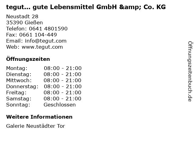 tegut... gute Lebensmittel GmbH & Co. KG in Gießen: Adresse und Öffnungszeiten