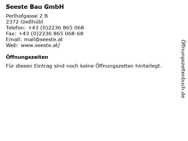 Seeste Bau GmbH in Gießhübl: Adresse und Öffnungszeiten