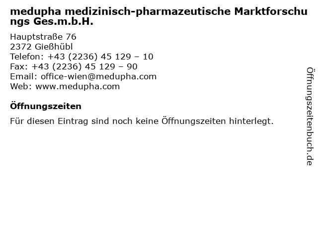 medupha medizinisch-pharmazeutische Marktforschungs Ges.m.b.H. in Gießhübl: Adresse und Öffnungszeiten