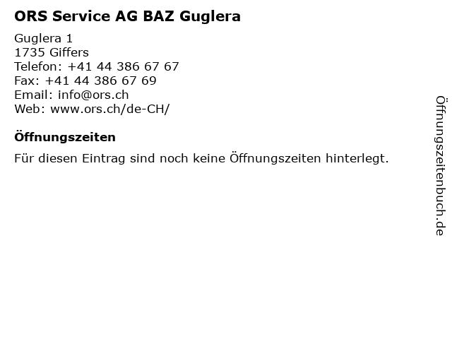 ORS Service AG BAZ Guglera in Giffers: Adresse und Öffnungszeiten