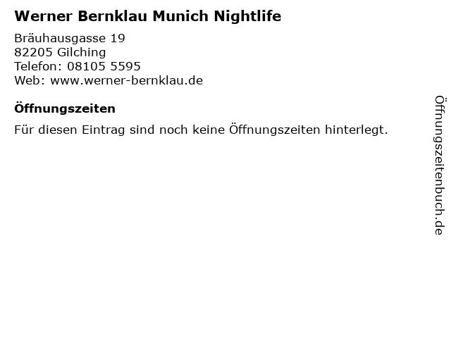 Werner Bernklau Munich Nightlife in Gilching: Adresse und Öffnungszeiten