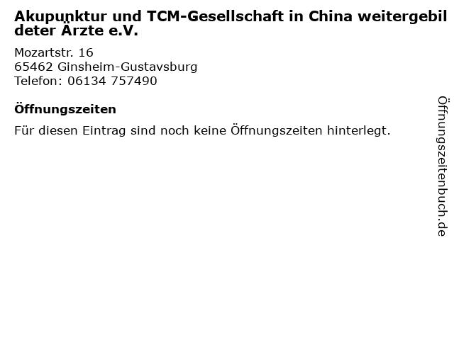 Akupunktur und TCM-Gesellschaft in China weitergebildeter Ärzte e.V. in Ginsheim-Gustavsburg: Adresse und Öffnungszeiten