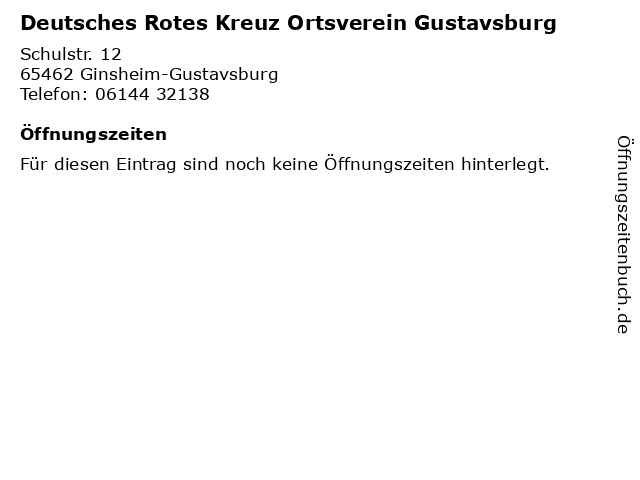 Deutsches Rotes Kreuz Ortsverein Gustavsburg in Ginsheim-Gustavsburg: Adresse und Öffnungszeiten