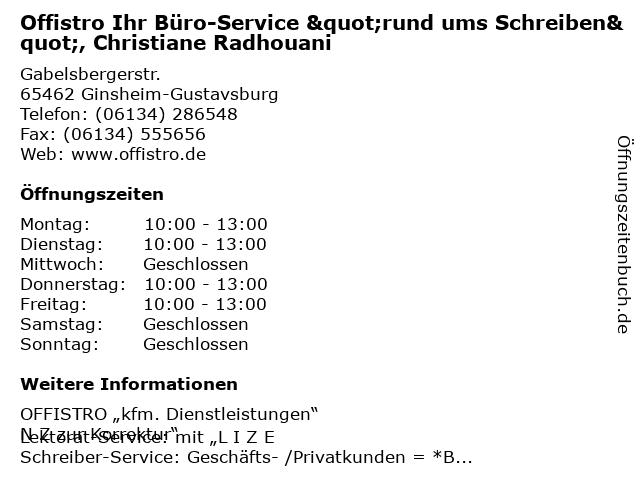 """Offistro Ihr Büro-Service """"rund ums Schreiben"""", Christiane Radhouani in Ginsheim-Gustavsburg: Adresse und Öffnungszeiten"""