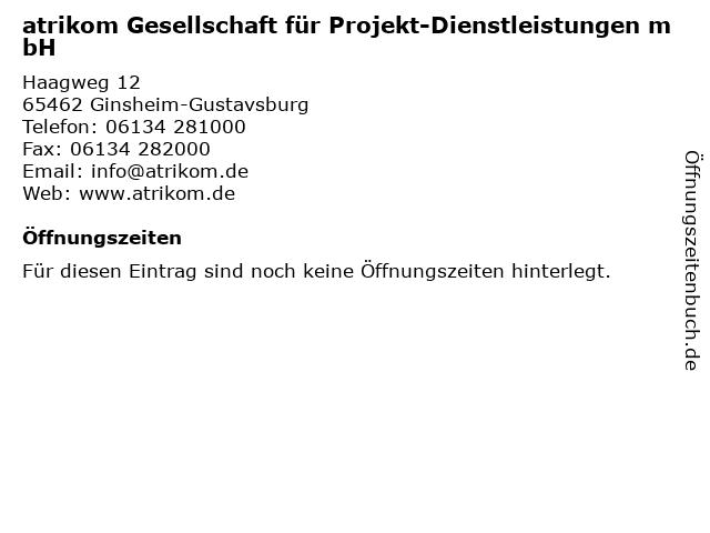atrikom Gesellschaft für Projekt-Dienstleistungen mbH in Ginsheim-Gustavsburg: Adresse und Öffnungszeiten