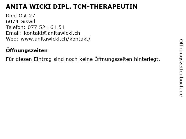 ANITA WICKI DIPL. TCM-THERAPEUTIN in Giswil: Adresse und Öffnungszeiten