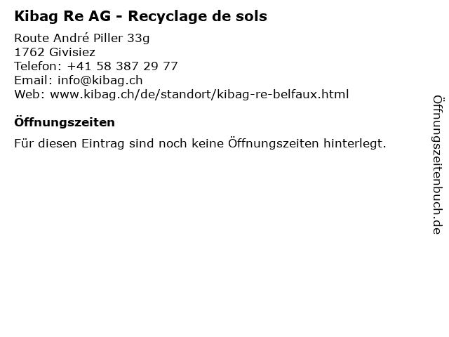 Kibag Re AG - Recyclage de sols in Givisiez: Adresse und Öffnungszeiten