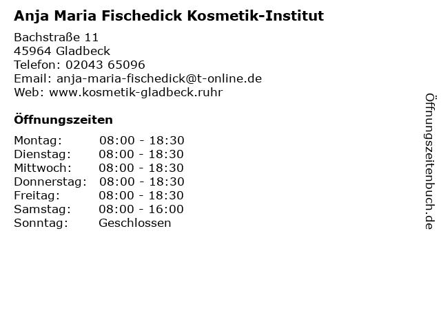 Anja Maria Fischedick Kosmetikstudio in Gladbeck: Adresse und Öffnungszeiten
