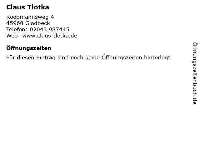 Claus Tlotka in Gladbeck: Adresse und Öffnungszeiten