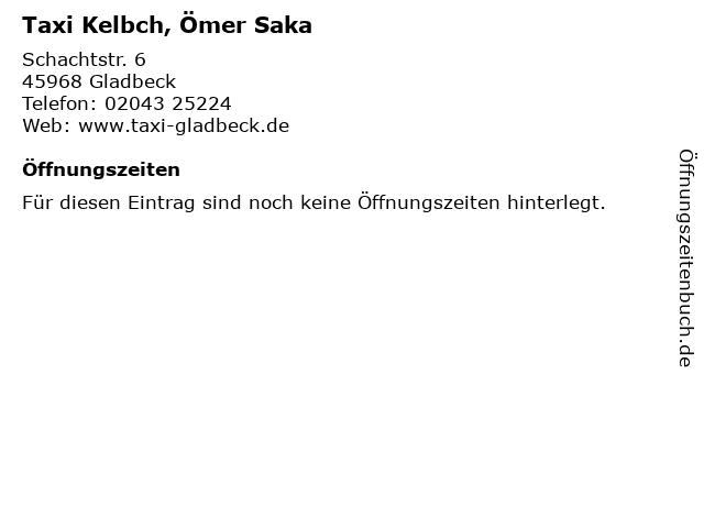 Taxi Kelbch, Ömer Saka in Gladbeck: Adresse und Öffnungszeiten