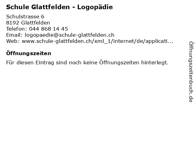 Schule Glattfelden - Logopädie in Glattfelden: Adresse und Öffnungszeiten