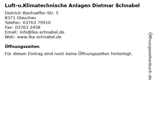 Luft-u.Klimatechnische Anlagen Dietmar Schnabel in Glauchau: Adresse und Öffnungszeiten