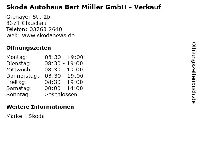 Skoda Autohaus Bert Müller GmbH - Verkauf in Glauchau: Adresse und Öffnungszeiten