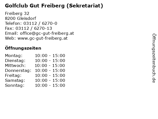 Golfclub Gut Freiberg (Sekretariat) in Gleisdorf: Adresse und Öffnungszeiten