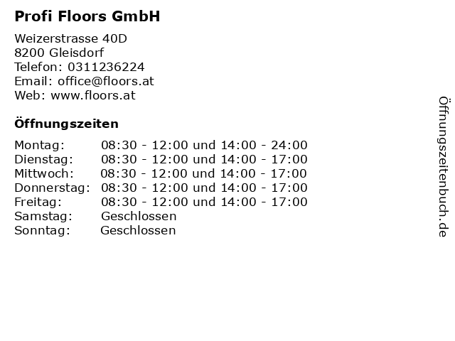 Profi Floors GmbH in Gleisdorf: Adresse und Öffnungszeiten