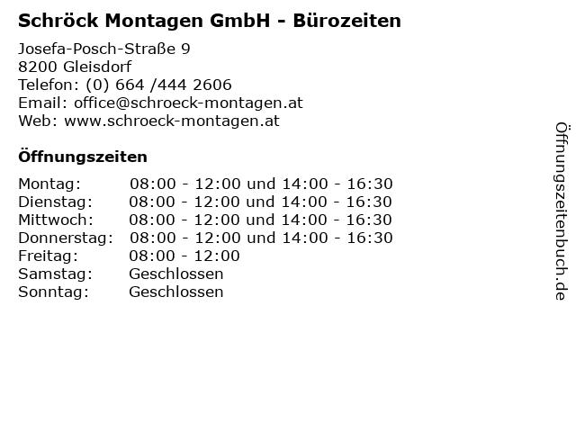 Schröck Montagen GmbH - Bürozeiten in Gleisdorf: Adresse und Öffnungszeiten