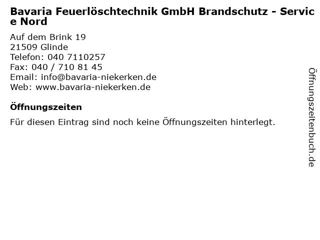 Bavaria Feuerlöschtechnik GmbH Brandschutz - Service Nord in Glinde: Adresse und Öffnungszeiten