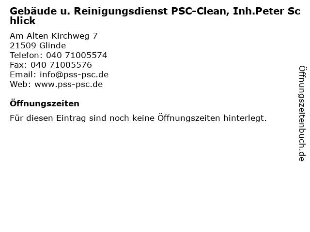 Gebäude u. Reinigungsdienst PSC-Clean, Inh.Peter Schlick in Glinde: Adresse und Öffnungszeiten
