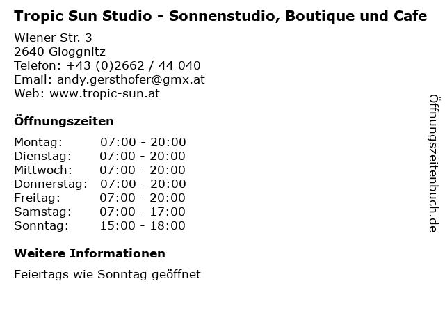Tropic Sun Studio - Sonnenstudio, Boutique und Cafe in Gloggnitz: Adresse und Öffnungszeiten