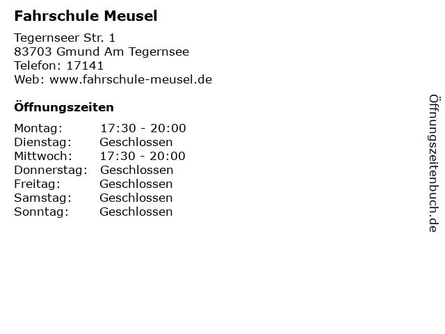 Fahrschule Meusel in Gmund Am Tegernsee: Adresse und Öffnungszeiten
