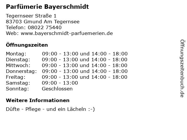 Parfümerie Bayerschmidt in Gmund Am Tegernsee: Adresse und Öffnungszeiten