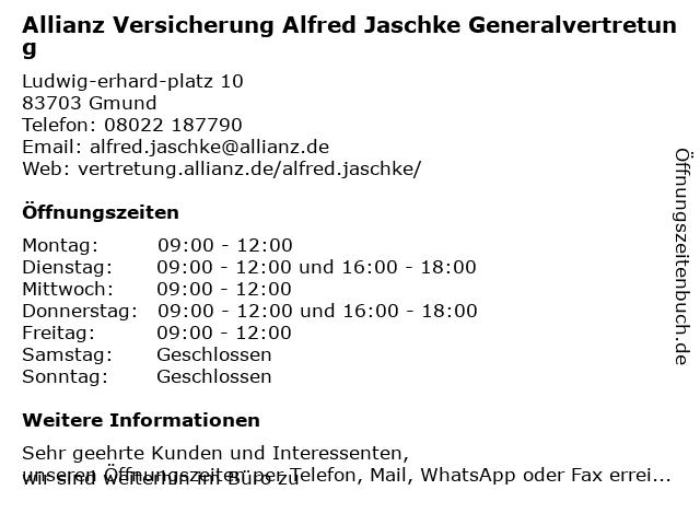 Allianz Versicherung Alfred Jaschke Generalvertretung in Gmund am Tegernsee: Adresse und Öffnungszeiten