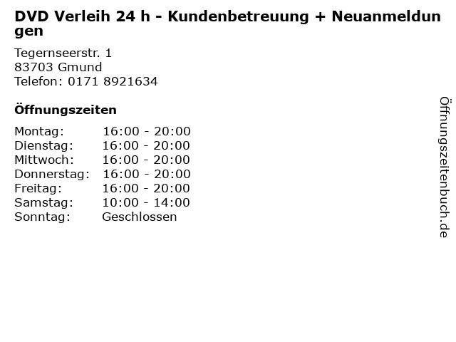 DVD Verleih 24 h - Kundenbetreuung + Neuanmeldungen in Gmund: Adresse und Öffnungszeiten
