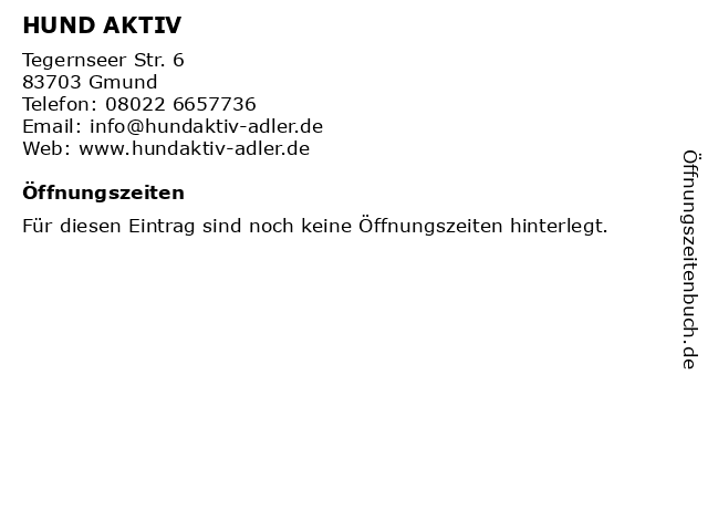 HUND AKTIV in Gmund: Adresse und Öffnungszeiten