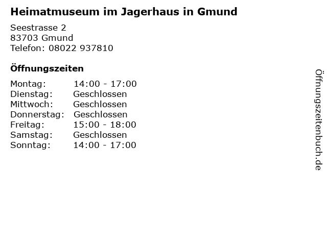 Heimatmuseum im Jagerhaus in Gmund in Gmund: Adresse und Öffnungszeiten