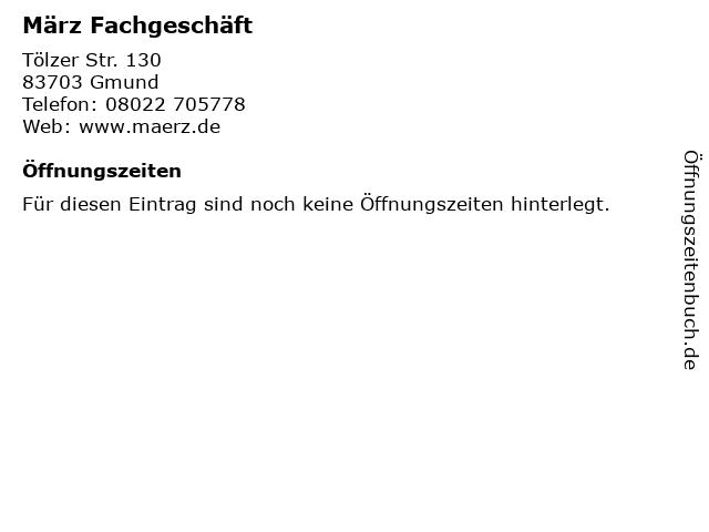März Fachgeschäft in Gmund: Adresse und Öffnungszeiten