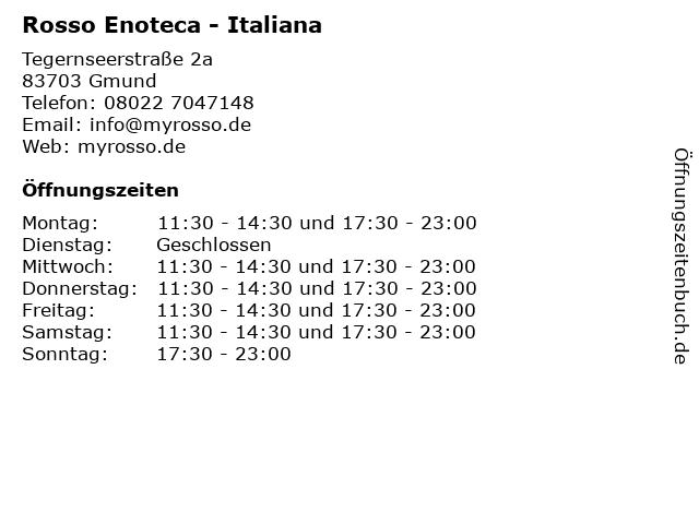 Rosso Enoteca - Italiana in Gmund: Adresse und Öffnungszeiten