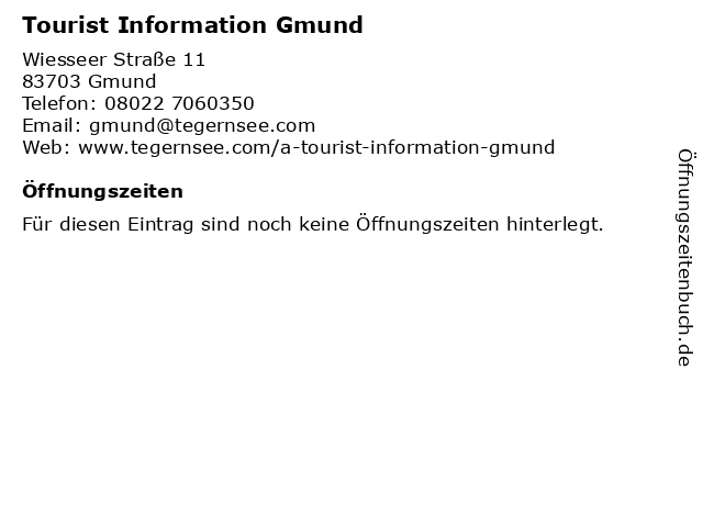 Tourist Information Gmund in Gmund: Adresse und Öffnungszeiten