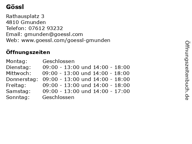 Gössl in Gmunden: Adresse und Öffnungszeiten