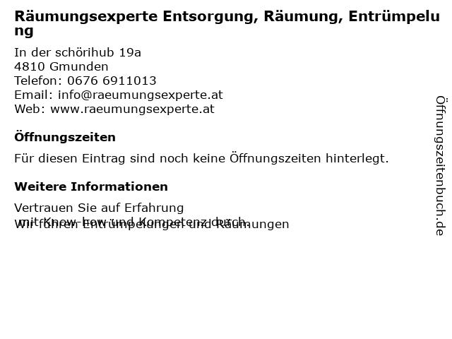 Räumungsexperte Entsorgung, Räumung, Entrümpelung in Gmunden: Adresse und Öffnungszeiten