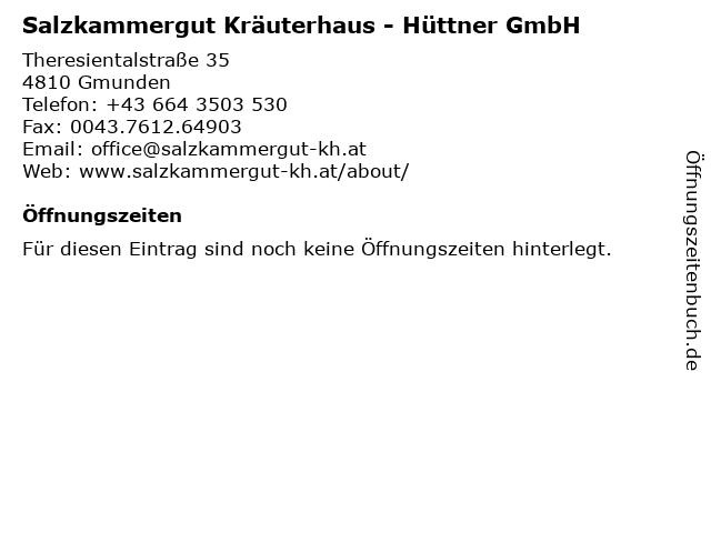Salzkammergut Kräuterhaus - Hüttner GmbH in Gmunden: Adresse und Öffnungszeiten