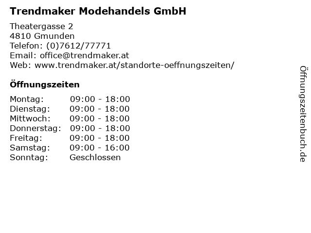 Trendmaker Modehandels GmbH in Gmunden: Adresse und Öffnungszeiten