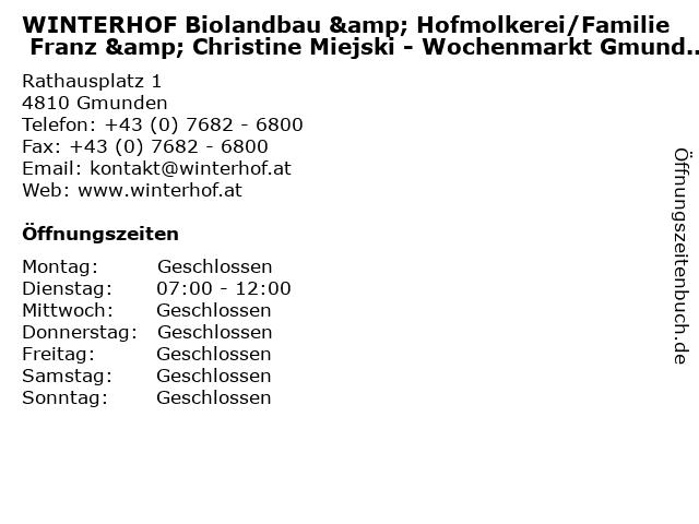 WINTERHOF Biolandbau & Hofmolkerei/Familie Franz & Christine Miejski - Wochenmarkt Gmunden in Gmunden: Adresse und Öffnungszeiten