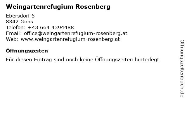 Weingartenrefugium Rosenberg in Gnas: Adresse und Öffnungszeiten