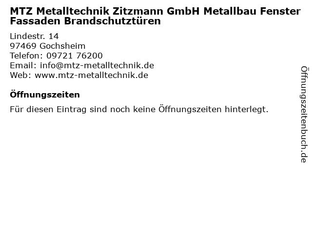 MTZ Metalltechnik Zitzmann GmbH Metallbau Fenster Fassaden Brandschutztüren in Gochsheim: Adresse und Öffnungszeiten