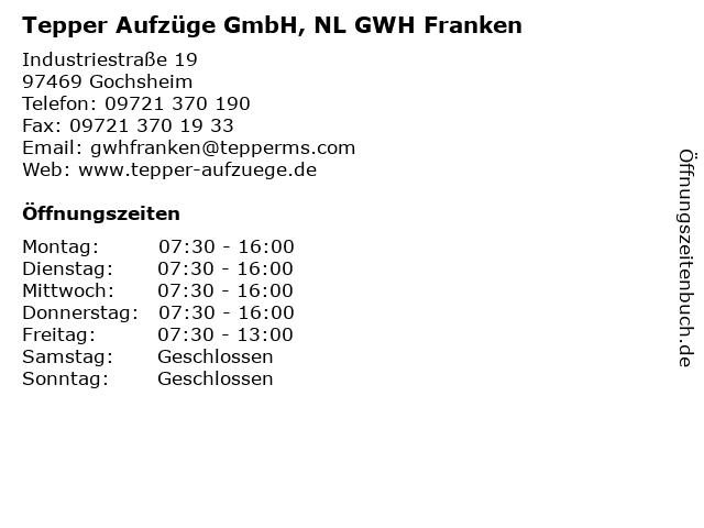Tepper Aufzüge GmbH, NL GWH Franken in Gochsheim: Adresse und Öffnungszeiten