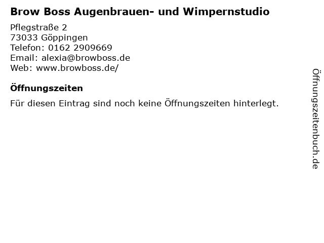 Brow Boss Augenbrauen- und Wimpernstudio in Göppingen: Adresse und Öffnungszeiten