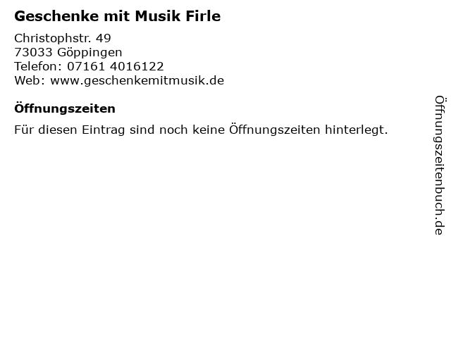 Geschenke mit Musik Firle in Göppingen: Adresse und Öffnungszeiten